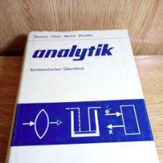 Libros de segunda mano de Ciencias: ANALYTIK. SYSTEMATISCHER ÜBERBLICK. DANZER, KLAUS, EBERHARD THAN DIETER MOLCH U. A., . Lote 155925818