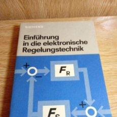 Libros de segunda mano de Ciencias: EINFÜHRUNG IN DIE ELEKTRONISCHE REGELUNG. Lote 155932426