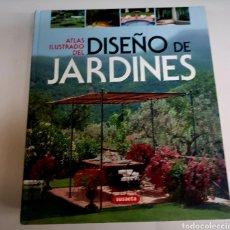 Libros de segunda mano: ATLAS ILUSTRADO - DISEÑO DE JARDINES - SUSAETA - ARM09. Lote 155937394