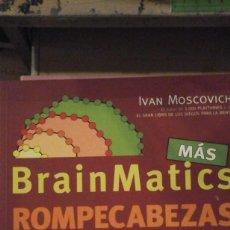 Libros de segunda mano de Ciencias: BRAINMATICS. ROMPECABEZAS LÓGICOS (EDITADO EN 2009). Lote 155978714