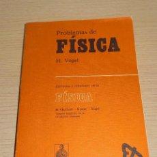Libros de segunda mano de Ciencias: PROBLEMAS DE FÍSICA DOSSAT 1980 EJERCICIOS Y SOLUCIONES. Lote 155986530