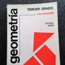 Libros de segunda mano de Ciencias: GEOMETRÍA TERCER GRADO SOLUCIONARIO BRUÑO 1974. Lote 156028734