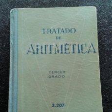 Libros de segunda mano de Ciencias: TRATADO DE ARITMÉTICA TERCER GRADO BRUÑO 1966. Lote 156034402