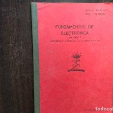Libros de segunda mano de Ciencias: FUNDAMENTOS DE ELECTRÓNICA. VOLUMEN SIETE.CIRCUITOS Y APARATOS ELECTROMAGNÉTICOS. Lote 156518992