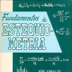 Livres d'occasion: FUNDAMENTOS DE ESTEQUIOMETRIA. Lote 190703000