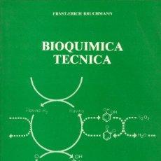 Libros de segunda mano: BIOQUIMICA TECNICA. Lote 156550746
