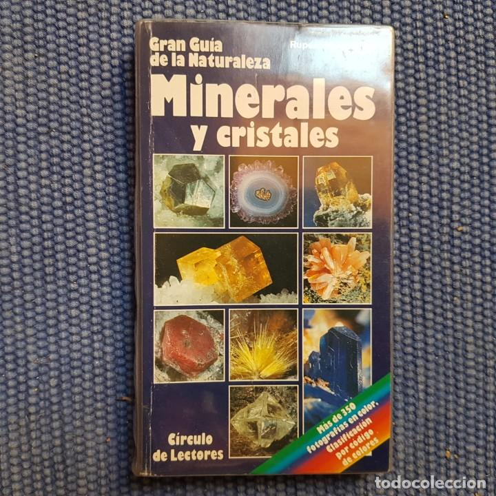 GRAN GUÍA DE LA NATURALEZA MINERALES Y CRISTALES (Libros de Segunda Mano - Ciencias, Manuales y Oficios - Paleontología y Geología)