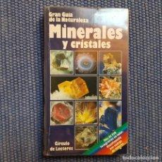 Libros de segunda mano: GRAN GUÍA DE LA NATURALEZA MINERALES Y CRISTALES. Lote 156730594