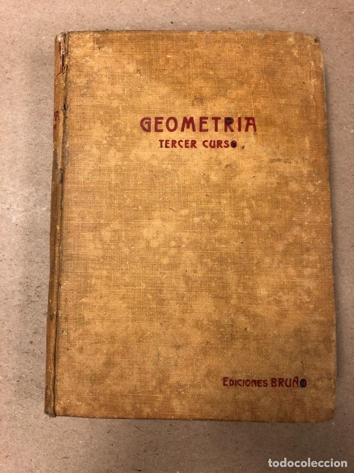Libros de segunda mano de Ciencias: TRATADO DE GEOMETRÍA (TERCER GRADO). EDICIONES BRUÑO 1958. - Foto 2 - 156731254