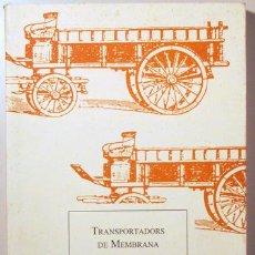 Libros de segunda mano: TRANSPORTADORS DE MEMBRANA TREBALLS DE LA SOCIETAT CATALANA DE BIOLOGIA. VOLUM 46, 1995. - BARCELONA. Lote 156795362