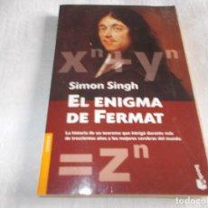 Libros de segunda mano de Ciencias: EL ENIGMA DE FERMAT SIMON SINGH. Lote 156837490