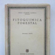 Libros de segunda mano: FITOQUÍMICA FORESTAL. TERCERA PARTE. MADRID: INSTITUTO FORESTAL DE INVESTIGACIONES Y EXPERIENCIAS, 1. Lote 156843246