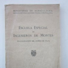 Libros de segunda mano: INAUGURACIÓN EN LA ESCUELA ESPECIAL DE INGENIEROS DE MONTES DEL CURSO 1940-41. Lote 156844758