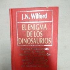 Libros de segunda mano: EL ENIGMA DE LOS DINOSAURIOS....J.N.WILFORD. Lote 156888562