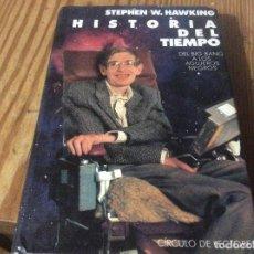 Livros em segunda mão: HISTORIA DEL TIEMPO, DEL BIG BANG A LOS AGUJEROS NEGROS - HAWKING, STEPHEN OFERTA LACOUME. Lote 164634616