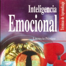 Libros de segunda mano de Ciencias: INTELIGENCIA EMOCIONAL - LUCRECIA PERSICO; LIBSA. Lote 156921962