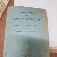 Libros de segunda mano de Ciencias: PROGRAMA DE MATEMÁTICAS PARA EL PRIMER CURSO DE BACHILLERATO. Lote 156922001