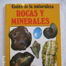 Libros de segunda mano: ROCAS Y MINERALES - GUÍAS DE LA NATURALEZA - ED. JUVENTUD - VER INDICE. Lote 156923990