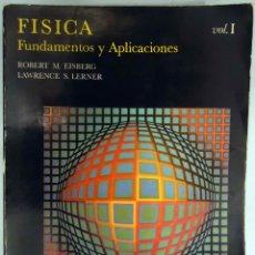 Libros de segunda mano de Ciencias: ROBERT M. EISBERG / LAWRENCE S LERNER - FÍSICA. FUNDAMENTOS Y APLICACIONES. VOL I. MCGRAW-HILL 1985.. Lote 156952538