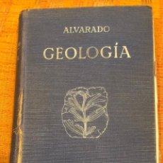Libros de segunda mano: GEOLOGIA-ALVARADO(20€). Lote 156981534
