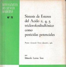 Libros de segunda mano de Ciencias: SÍNTESIS DE ESTERES DEL ÁCIDO 2,4,5 TRICLOROFENILSULFÓNICO... (LARREA SOTO 1965) SIN USAR. Lote 157055506