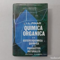 Libros de segunda mano de Ciencias: QUÍMICA ORGÁNICA BY IVOR LIONEL FINAR (1966) - FINAR, IVOR LIONEL. Lote 157157809