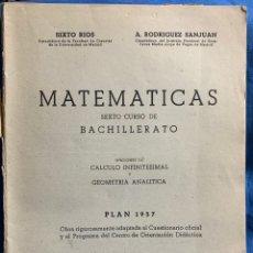 Libri di seconda mano: 1958, MATEMATICAS. SIXTO RÍOS. NOCIONES DE CALCULO INFINITESIMAL Y GEOMETRIA ANALÍTICA.. Lote 157373746