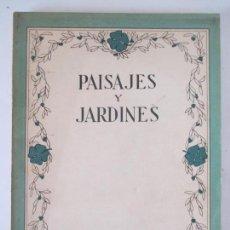 Libros de segunda mano: PAISAJES Y JARDINES. MAYO 1951. SOCIEDAD DE AMIGOS DEL PAISAJE Y LOS JARDINES. MADRID. . Lote 157957434