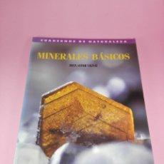 Libros de segunda mano: LIBRO-MINERALES BÁSICOS-CUADERNOS DE NATURALEZA-JOAN ASTOR VIGNAU-1ªEDICIÓN-1991-VER FOTOS. Lote 158337554