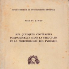 Libros de segunda mano: SUR QUELQUES CONTRASTES FONDAMENTAUX DANS LA STRUCTURE ET LA MORPHOLOGIE DES PYRENNES (1950) SIN USO. Lote 158666994