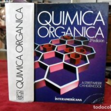 Libros de segunda mano de Ciencias: QUÍMICA ORGÁNICA. A. STREITWIESER. C.H.HEATHCOCK.. Lote 158713562