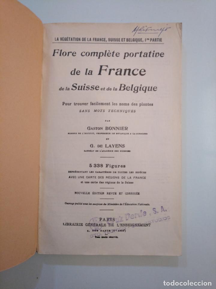 Libros de segunda mano: FLORE COMPLÈTE PORTATIVE DE LA FRANCE, DE LA SUISSE ET BELGIQUE - GASTON BONNIER G. DE LAYENS TDK380 - Foto 2 - 158730534