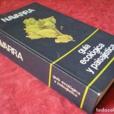 Libros de segunda mano: NAVARRA GUÍA ECOLÓGICA Y PAISAJÍSTICA. JESÚS ELÓSEGUI PIO GUERENDIÁIN PEREZ OLLO FERNANDO REDÓN.. Lote 158806614