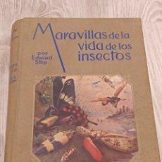Libros de segunda mano: LIBRO MARAVILLAS DE LA VIDA DE LOS INSECTOS EDWARD STEP 1960. Lote 158971828
