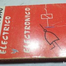 Libri di seconda mano: AUTOMATISMO ELECTRICO Y ELECTRONICO - F. ARTERO - CEDEL - VER FOTOS INDICE Y CONTENIDO. Lote 158991158