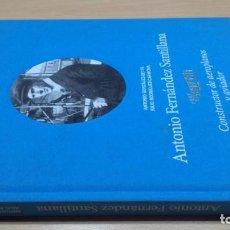 Libros de segunda mano de Ciencias: ANTONIO FERNANDEZ SANTILLANA - CONSTRUCTOR DE AEROPLANOS Y AVIADOR - VER FOTOS. Lote 158993522