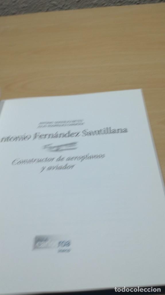 Libros de segunda mano de Ciencias: ANTONIO FERNANDEZ SANTILLANA - constructor de aeroplanos y aviador - VER FOTOS - Foto 6 - 158993522