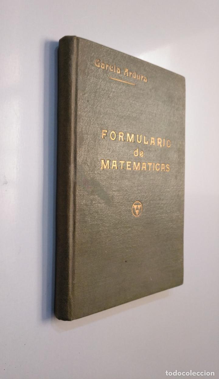 Libros de segunda mano de Ciencias: Formularios de matemáticas. EDITORIAL GARCÍA ARDURA. 1944. TDK377A - Foto 4 - 159112158
