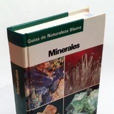 Libros de segunda mano: GUÍA DE MINERALES - 223 CLASES DE MINERALES 368 EN COLOR Y 250 EN BYN - GUÍAS DE NATURALEZA BLUME. Lote 159249770