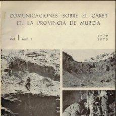 Libros de segunda mano: COMUNICACIONES SOBRE EL CARST (KARST) EN LA PROVINCIA DE MURCIA. VOL. I, Nº 1 1972-1973. Lote 159275634