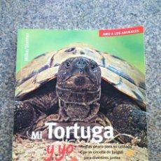 Livres d'occasion: MI TORTUGA Y YO -- HARTMUT WILKE -- 2003 -- . Lote 159355766