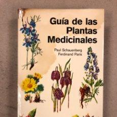 Libros de segunda mano: GUÍA DE LAS PLANTAS MEDICINALES. PAUL SCHAUENBERG Y FERDINAND PARIS. EDICIONES OMEGA 1972.. Lote 159388180