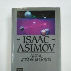 Libros de segunda mano de Ciencias: NUEVA GUIA DE LA CIENCIA. ISAAC ASIMOV. PLAZA & JANES. TDK383. Lote 159551766