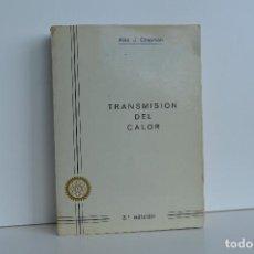 Libros de segunda mano de Ciencias: ALAN J. CHAPMAN, TRANSMISION DEL CALOR. TRAD. POR INGENIERO INDUSTRIAL RICARDO NAVARRO RUBIO.. Lote 159596018