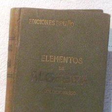Libros de segunda mano de Ciencias: ELEMENTOS DE ALGEBRA - SOLUCIONARIO - ED. BRUÑO. Lote 159609774