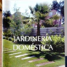 Libros de segunda mano: ROSALIA PÉREZ SUÁREZ Y FRANCISCO PRENDES VEGA - JARDINERÍA DOMÉSTICA. Lote 159767690