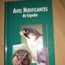 Libros de segunda mano: AVES NIDIFICANTES DE LA PENINSULA IBERICA ESPAÑA EDICIONES JAGUAR NUEVO TAPA DURA. Lote 164968164