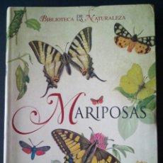 Libros de segunda mano: CTC - MARIPOSAS - TIKAL SUSAETA 2009 - BIBLIOTECA DE LA NATURALEZA - NUEVO. Lote 159915142