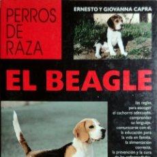 Livres d'occasion: EL BEAGLE / ERNESTO Y GIOVANNA CAPRA. BARCELONA : EDITORIAL DE VECCHI, 1999.. Lote 159915626