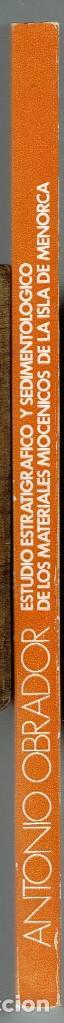Libros de segunda mano: ESTUDIO ESTRATIGRÁFICO Y SEDIMENTOLÓGICO DE LOS MATERIALES MIOCÉNICOS DE LA ISLA DE MENORCA.73 (9.7) - Foto 3 - 160282142